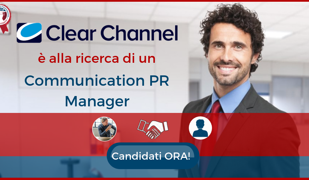 Communication PR Manager - Milano - Clear Channel IT
