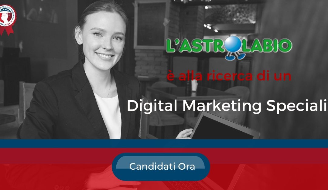 Digital Marketing Specialist – Milano – l'Astrolabio