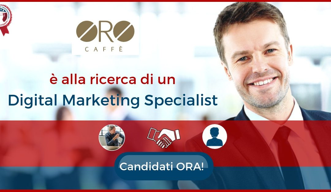 Digital Marketing Specialist - Udine - ORO Caffè