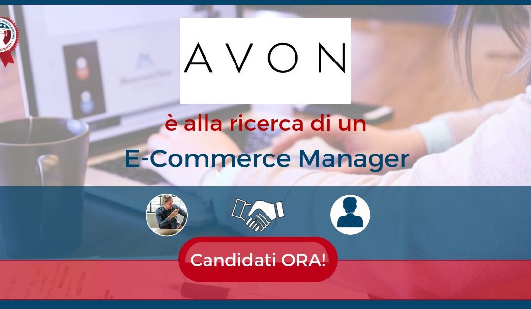 E-Commerce Manager - Turate - Avon Italy