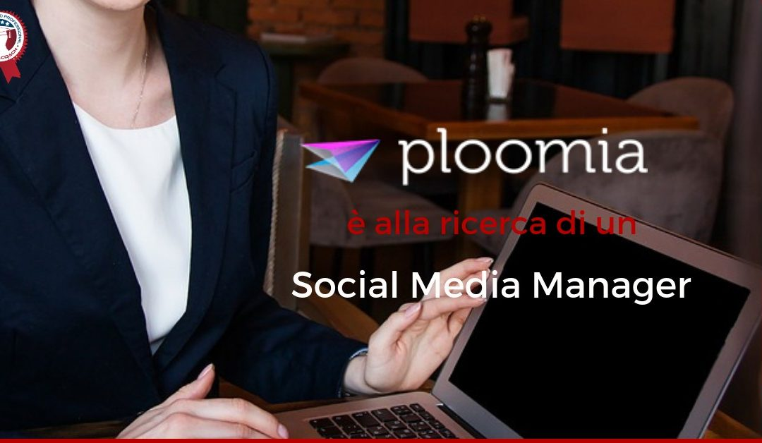 Social Media Manager – Roma – Ploomia