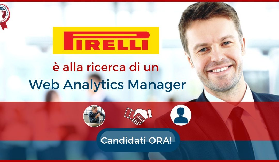 Web Analytics Manager – Milano – Pirelli
