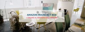 amazon-house-in-a-boxe-articolo-correlato