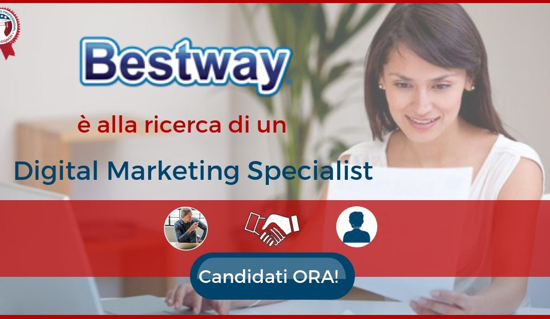 Digital Marketing Specialist - San Giuliano Milanese - Bestway