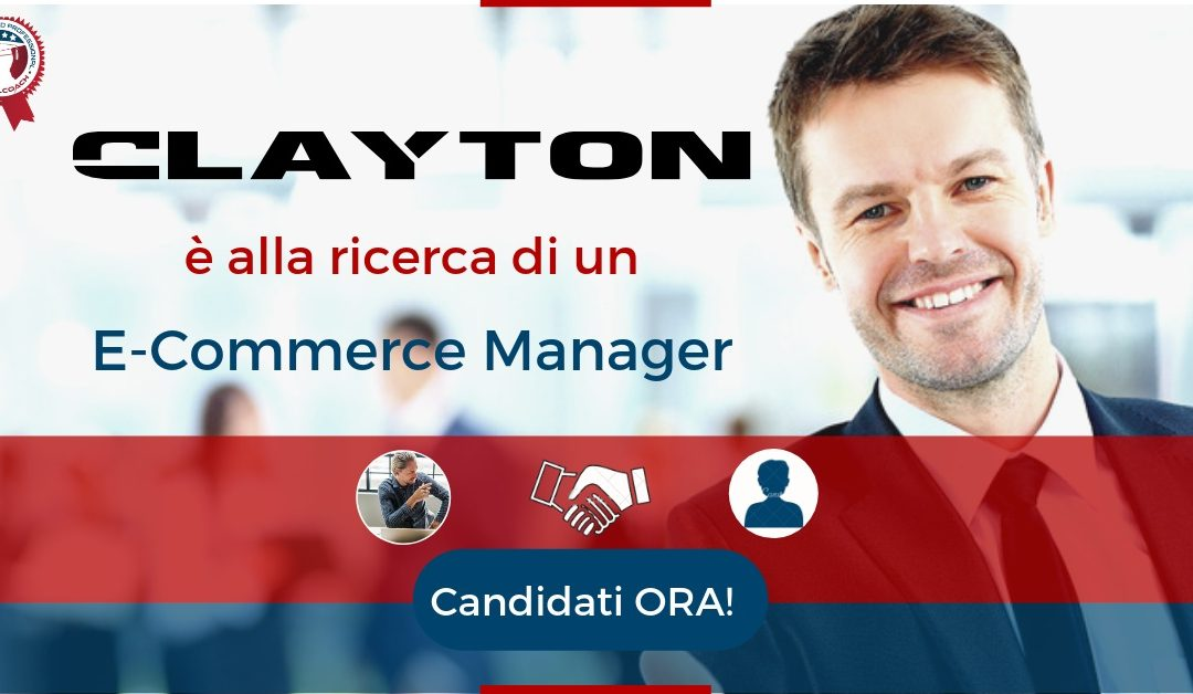 E-Commerce Manager - Napoli - Clayton