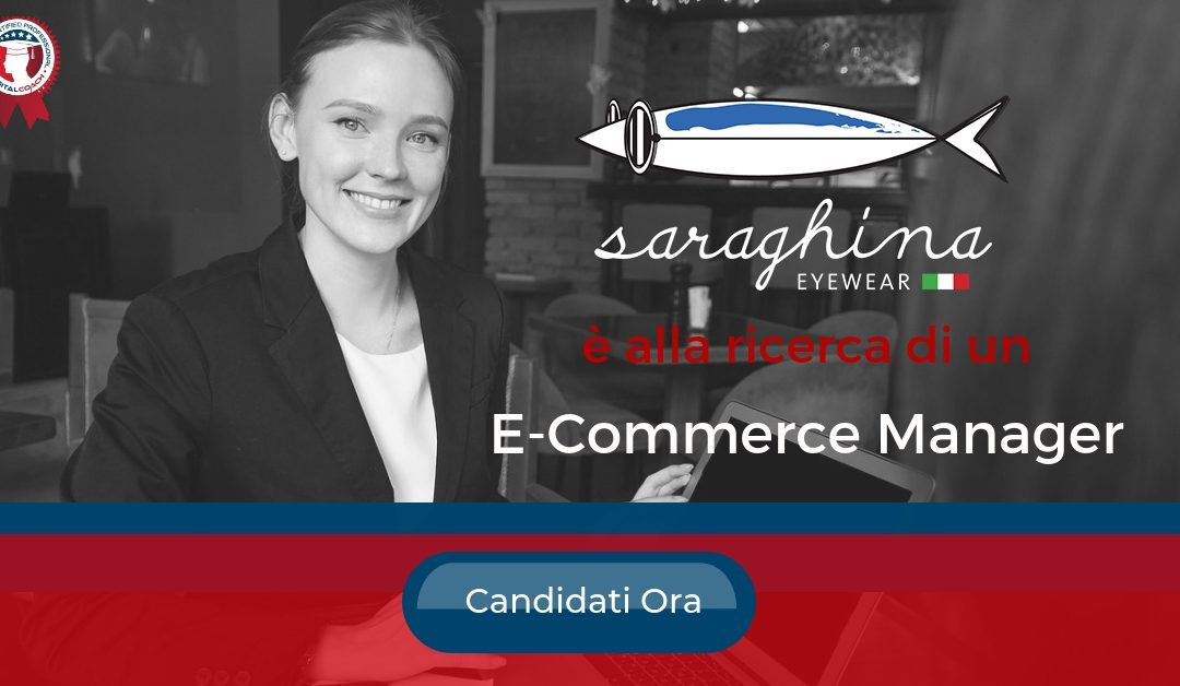 E-Commerce Manager - Rimini - Saraghina Eyewear