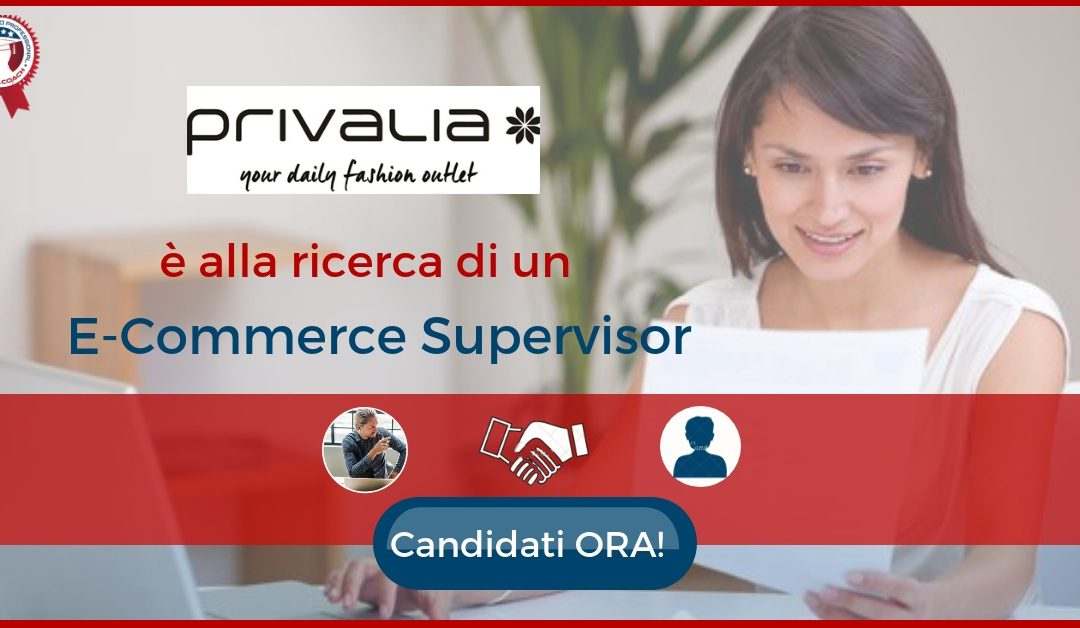 E-Commerce Supervisor - Milano - Privalia