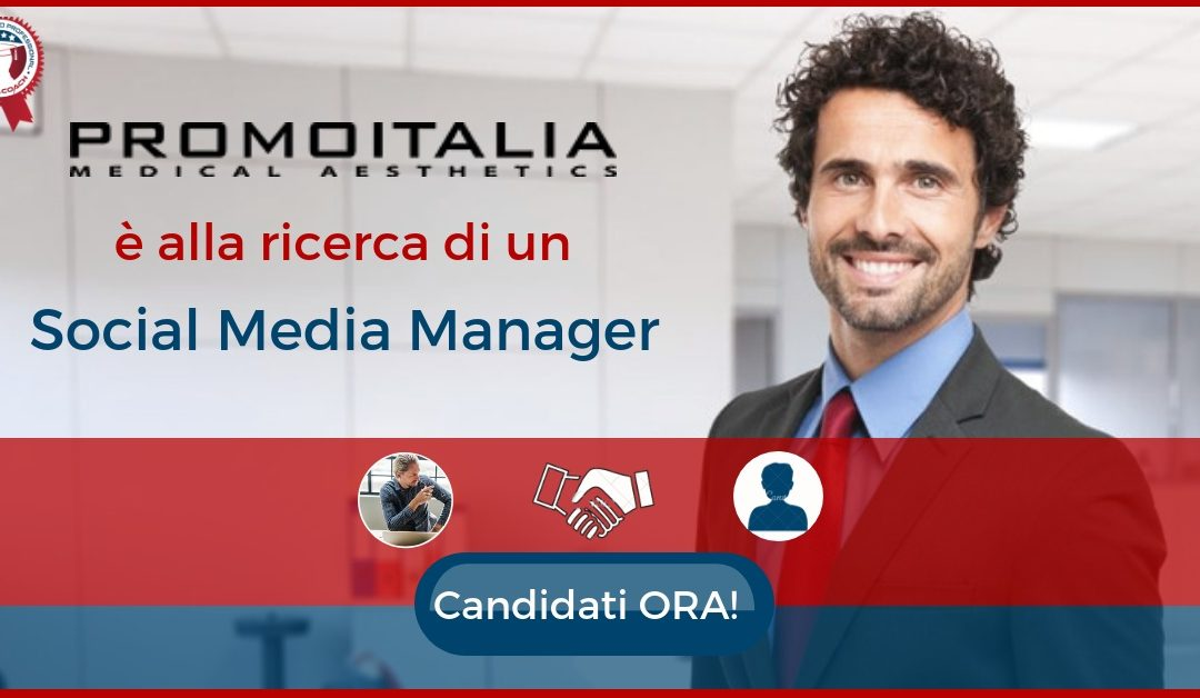Social Media Manager – Milano – Promoitalia Group