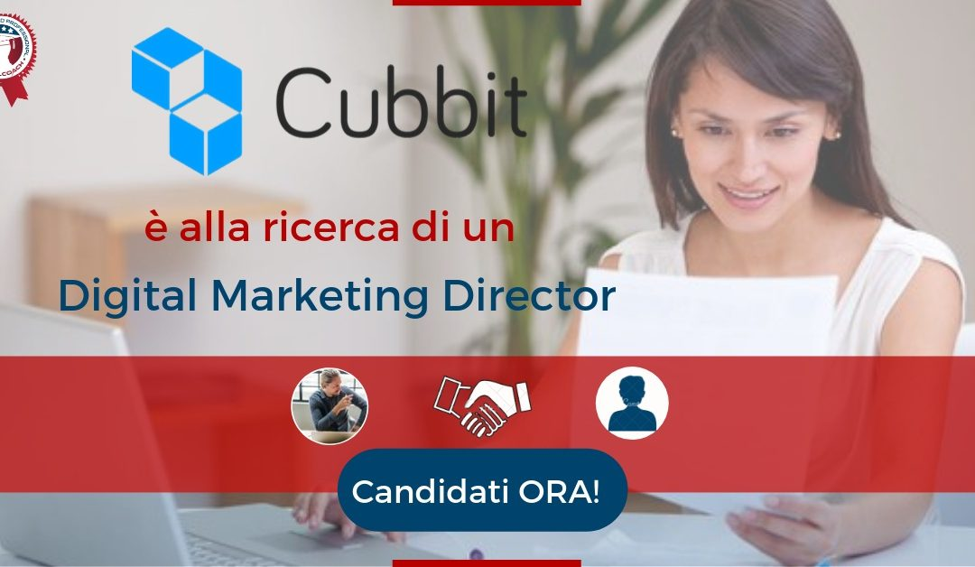 Digital Marketing Director – Bologna – Cubbit