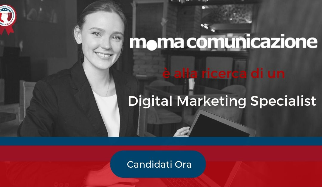 Digital Marketing Specialist - Bergamo - Moma Comunicazione