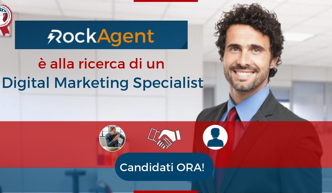 Digital Marketing Specialist – Roma – RockAgent