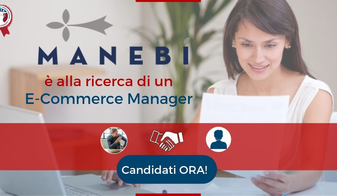E-Commerce Manager - Milano - Manebí