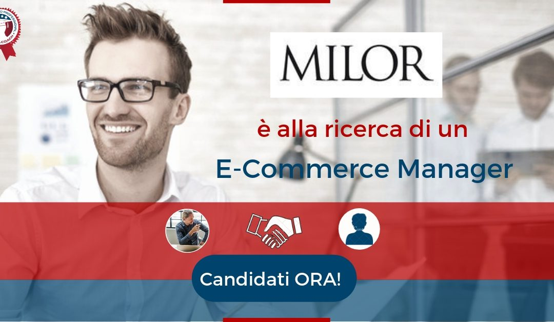 E-Commerce Manager - Milano - Milor
