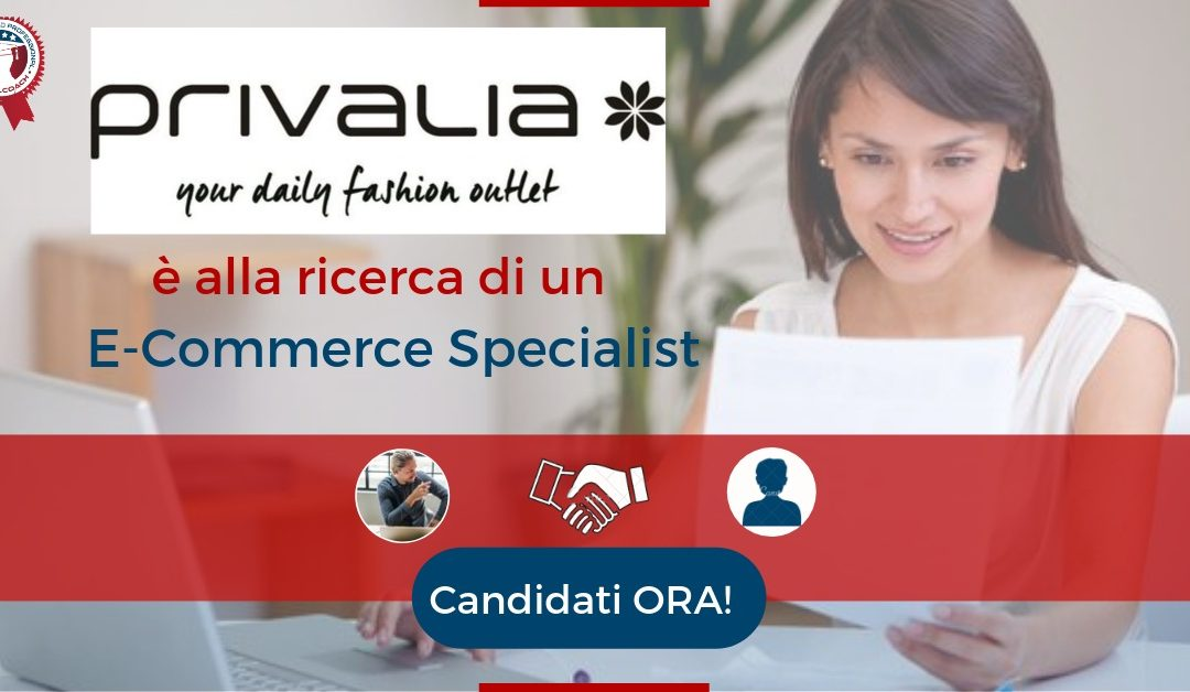 E-Commerce Specialist – Milano – Privalia