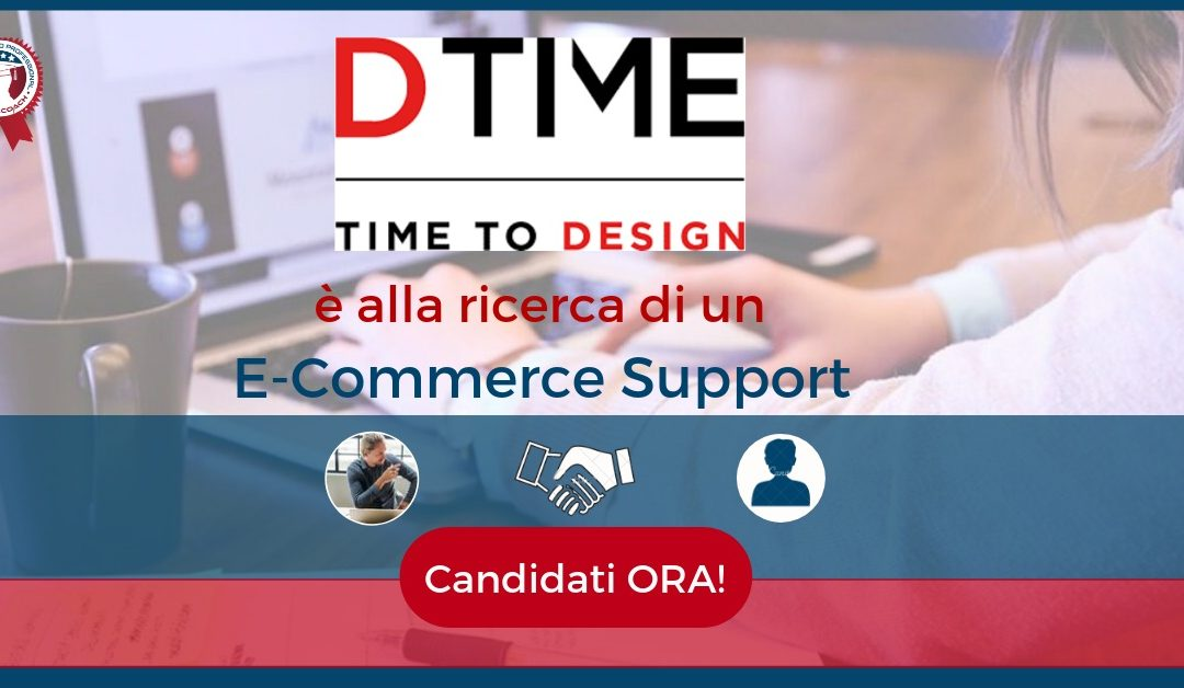 E-Commerce Support - Lonate Pozzolo - DTime