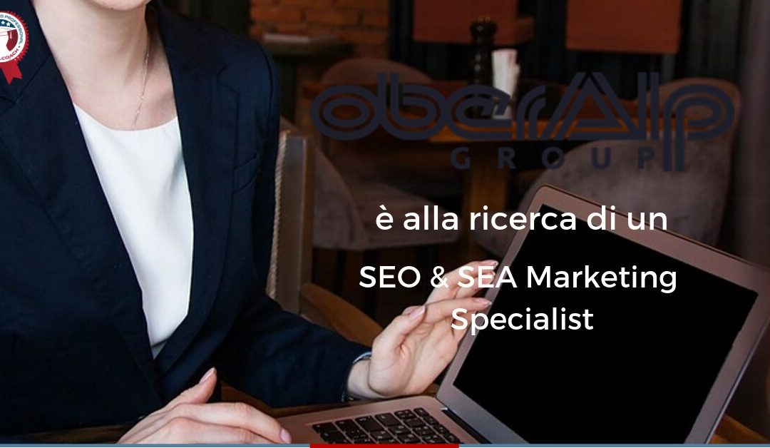 SEO & SEA Marketing Specialist – Bolzano – Oberalp Group