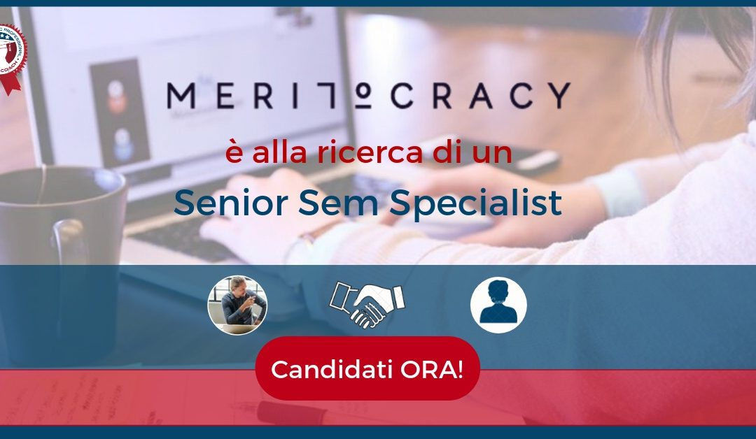 Senior Sem Specialist - Milano - Meritocracy.is