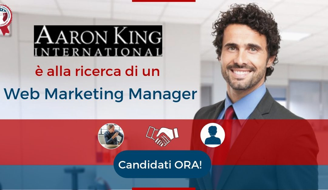 Web Marketing Manager - Milano - Aaron King International