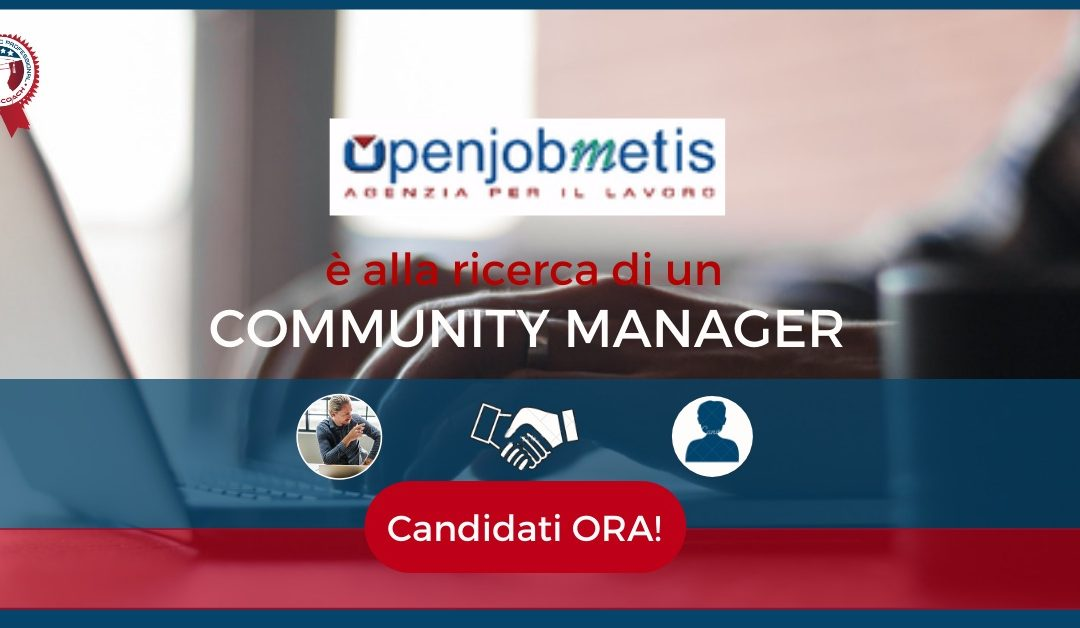 Community Manager – Roma – Openjobsmetis