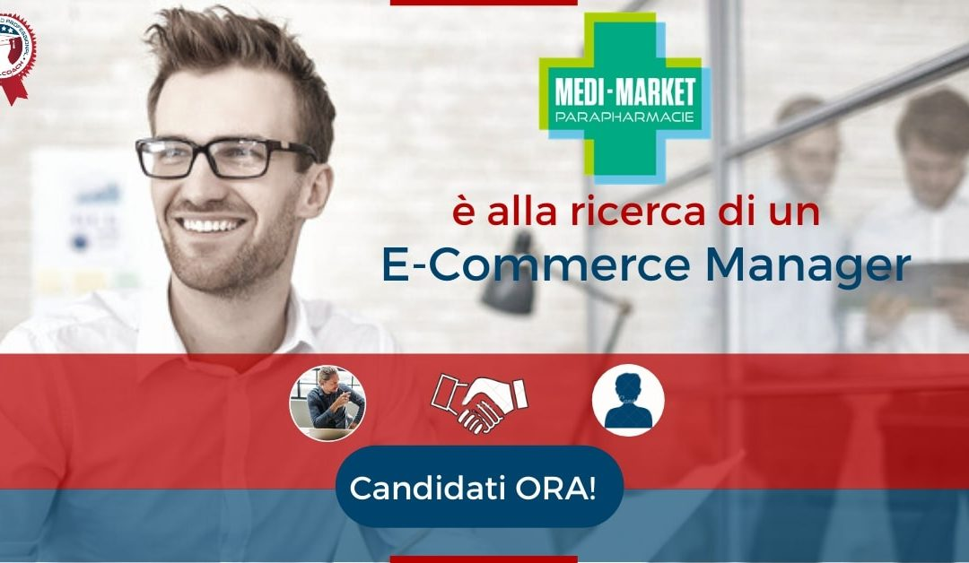 E-Commerce Manager - Milano - Medi-Market