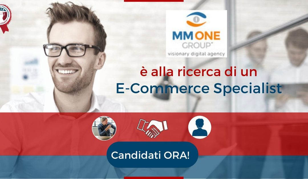 E-Commerce Specialist - Noventa di Piave - MM ONE Group