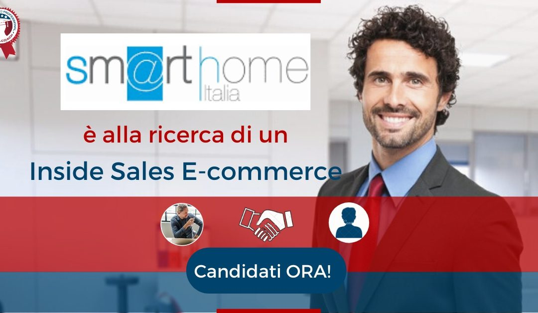 Inside Sales E-commerce - Milano - SmartHome Italia