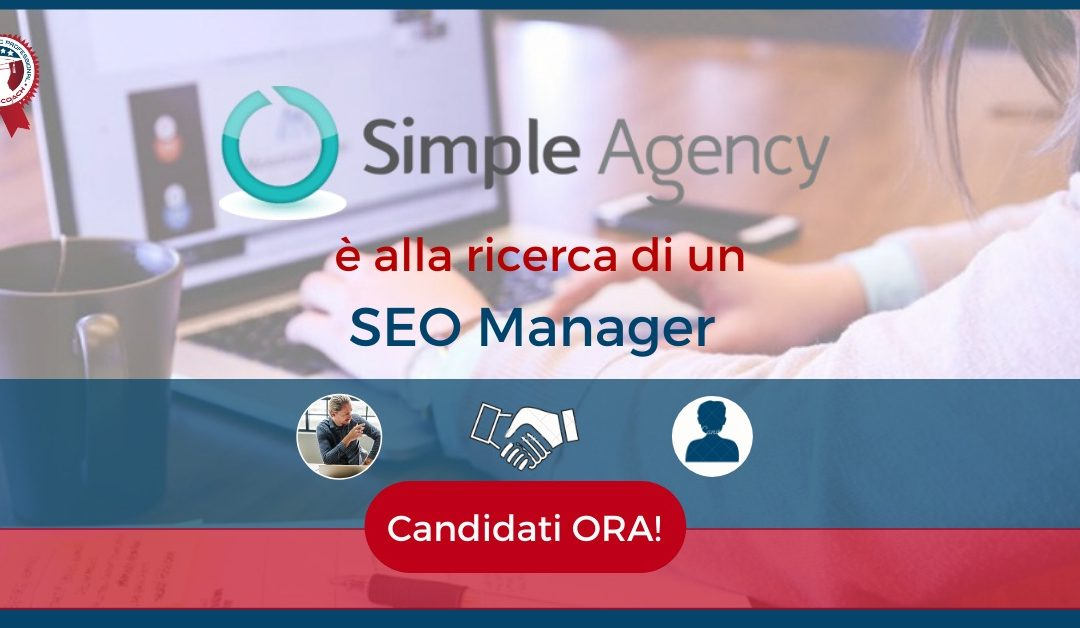 SEO Manager - Milano - Simple Agency