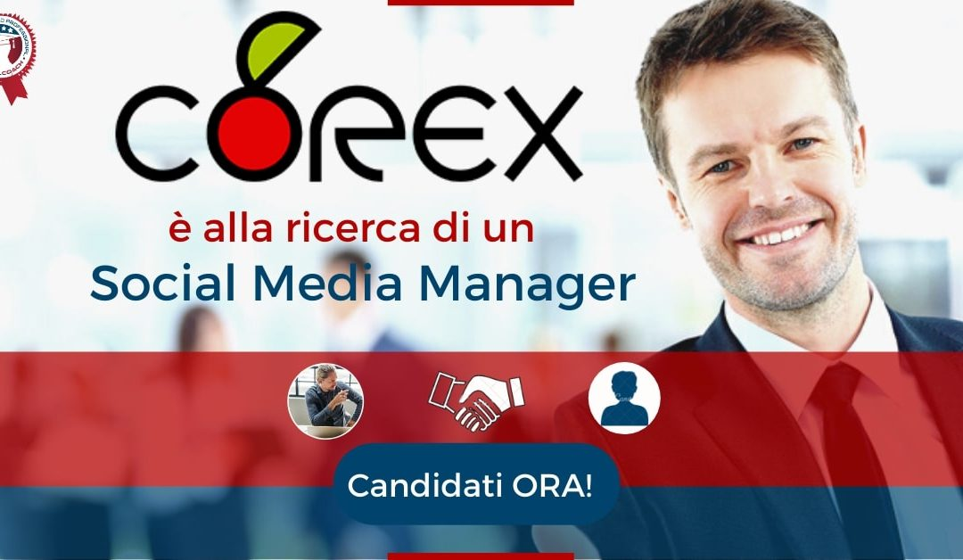 Social Media Manager – Battipaglia – Corex S.p.A.