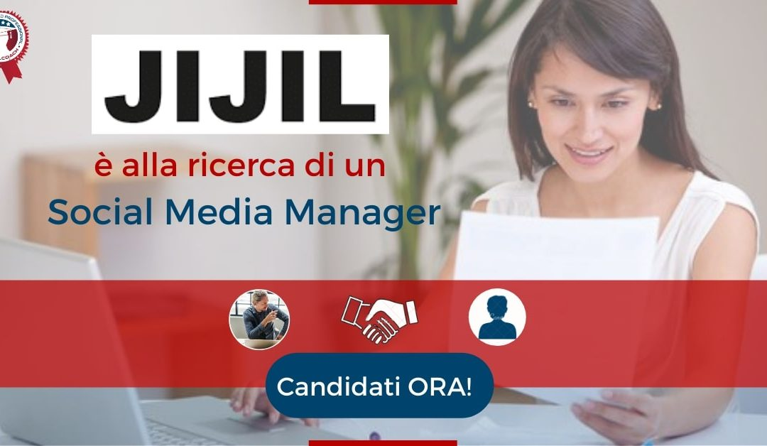 Social Media Manager - Milano - JIJIL