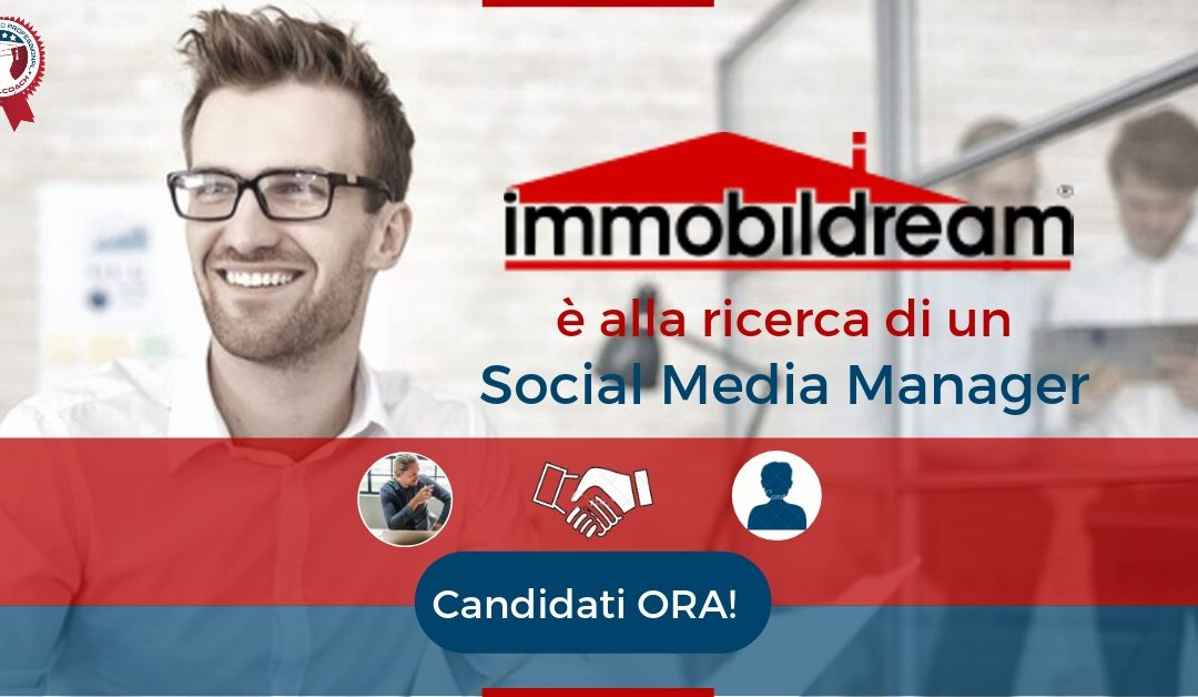 Social Media Manager – Roma – IMMOBILDREAM