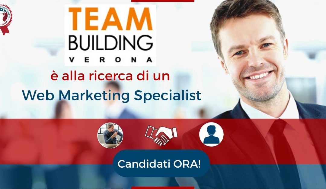 Web Marketing Specialist - Verona - Team Building Verona