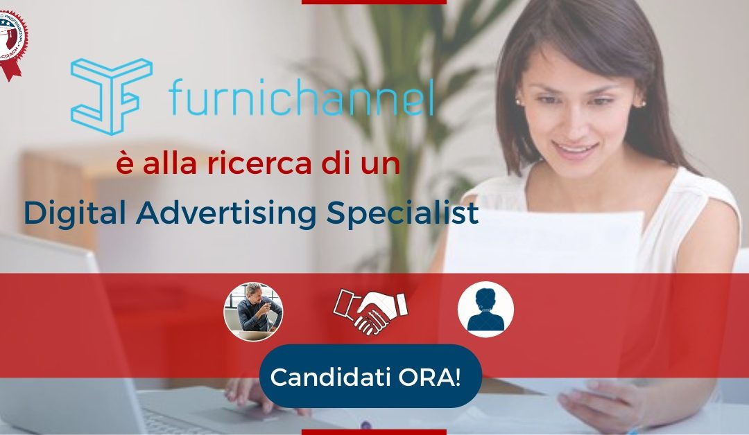 Digital Advertising Specialist - Milano - Furnichannel