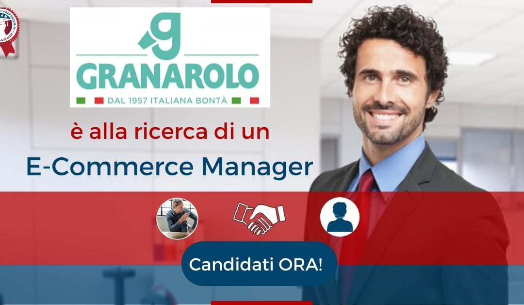 E-Commerce Manager - Bologna - Granarolo