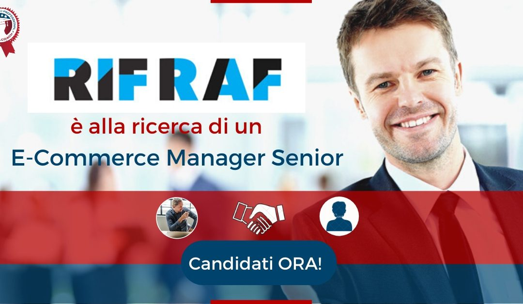 E-Commerce Manager Senior - Roma - Rif Raf