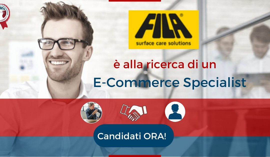 E-Commerce Specialist - San Martino di Lupari - Fila Surface Care Solutions