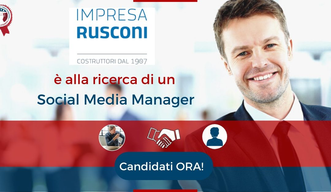 Social Media Manager - Milano - Impresa Rusconi