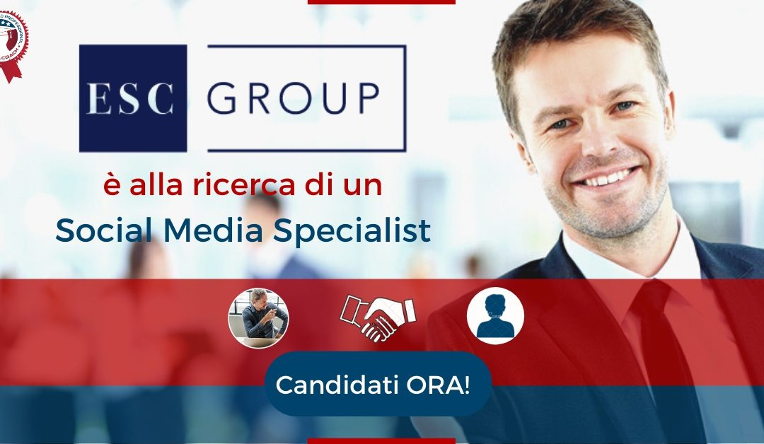 Social Media Specialist - Bologna - ESC Group
