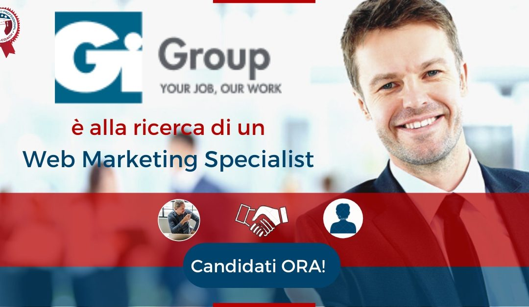 Web Marketing Specialist - Perugia - GiGroup