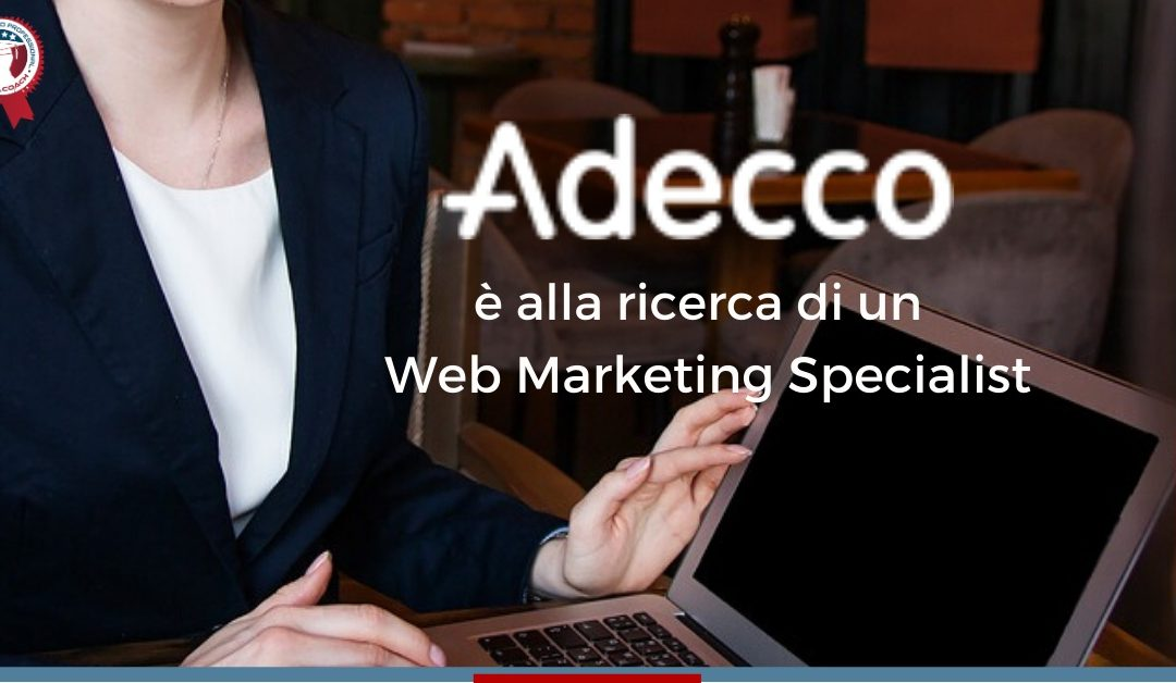 Web Marketing Specialist - Vicenza - Adecco