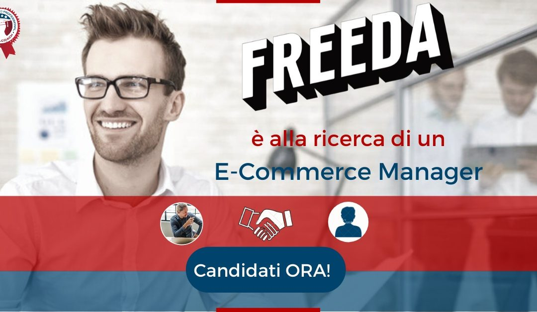-Commerce Manager - Milano - Freeda Media