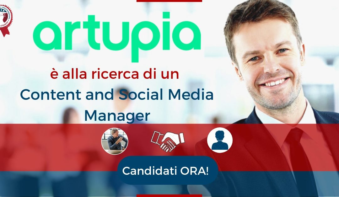 Content and Social Media Manager - Milano - Artupia