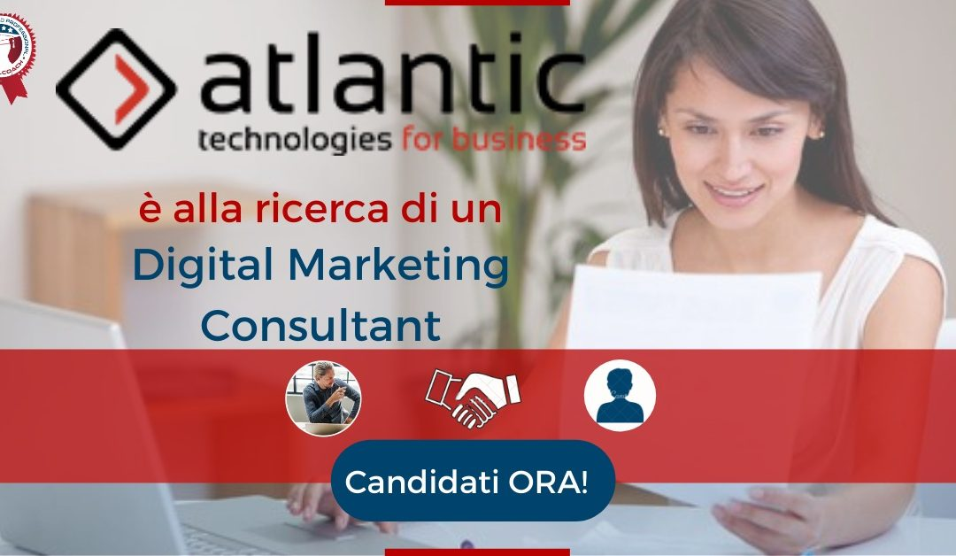Digital Marketing Consultant - Milano - Atlantic Technologies