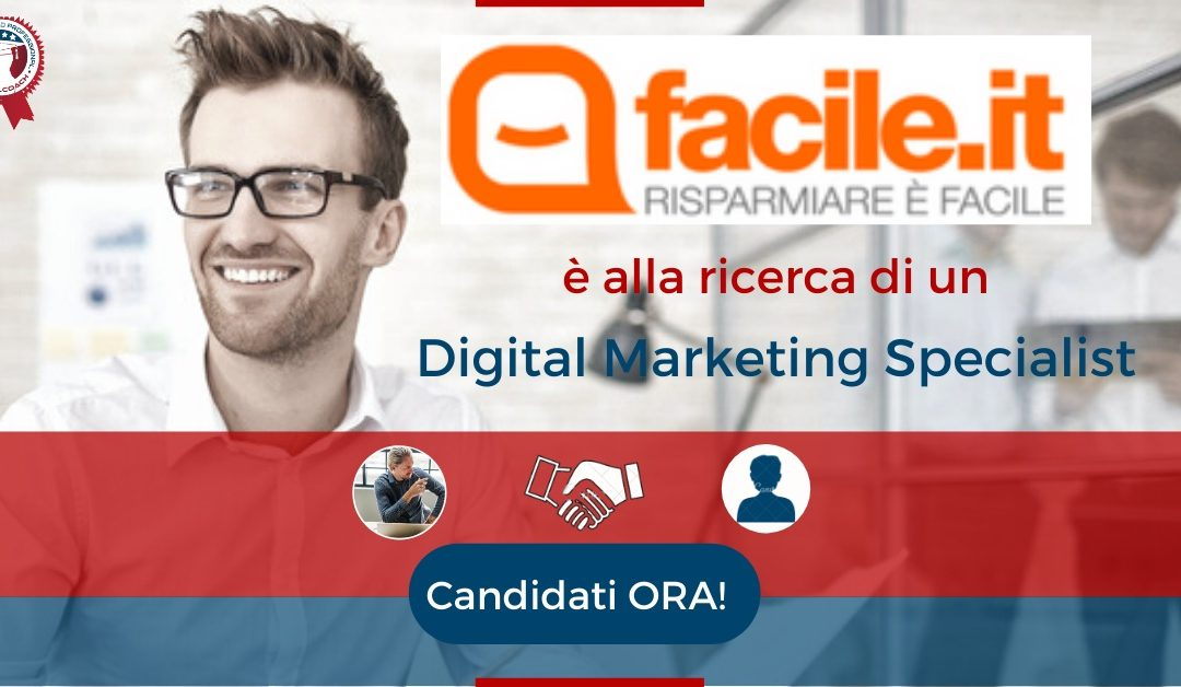 Digital Marketing Specialist - Milano - Facile.it