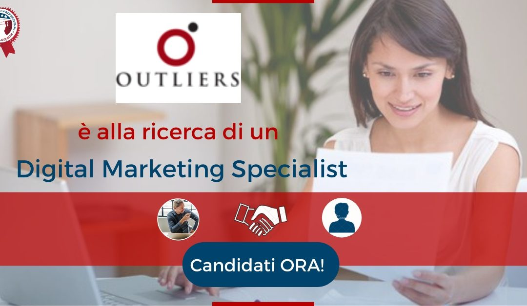 Digital Marketing Specialist - Roma - Outliers
