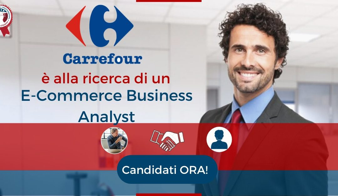 E-Commerce Business Analyst – Milano – Carrefour Italia