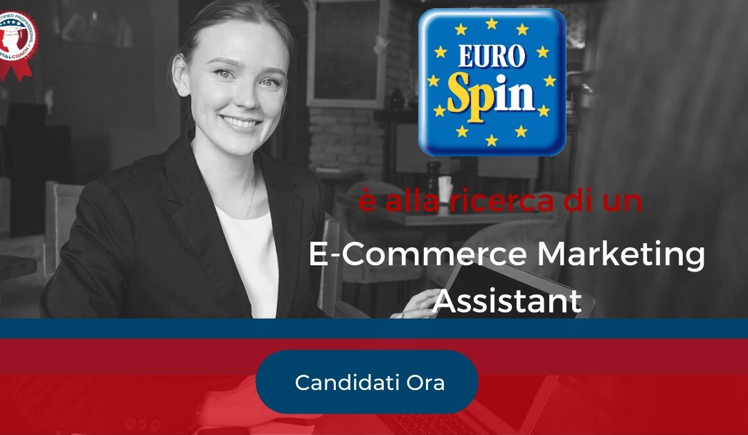 E-Commerce Marketing Assistant - San Martino Buon Albergo - Eurospin