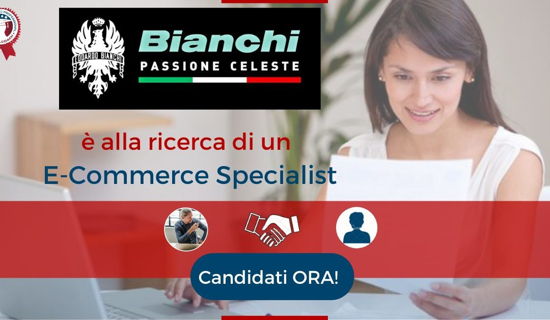 E-Commerce Specialist - Treviglio - Bianchi Bicycles