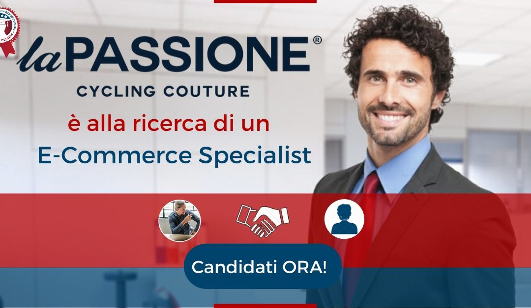 E-Commerce Specialist - Treviso - La Passione Cycling Couture
