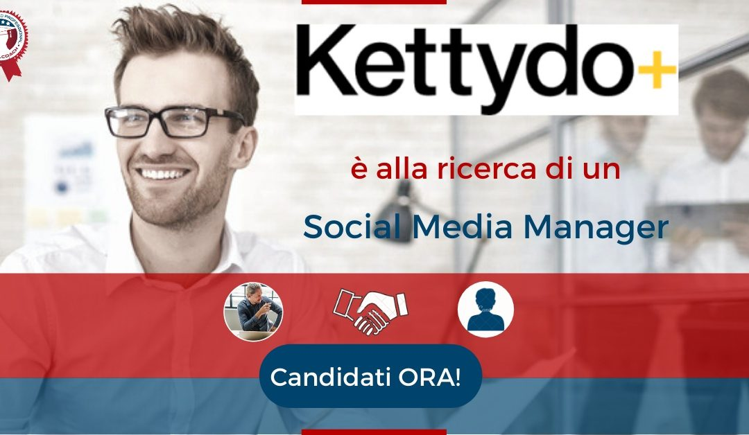 Social Media Manager - Milano - Kettydo+