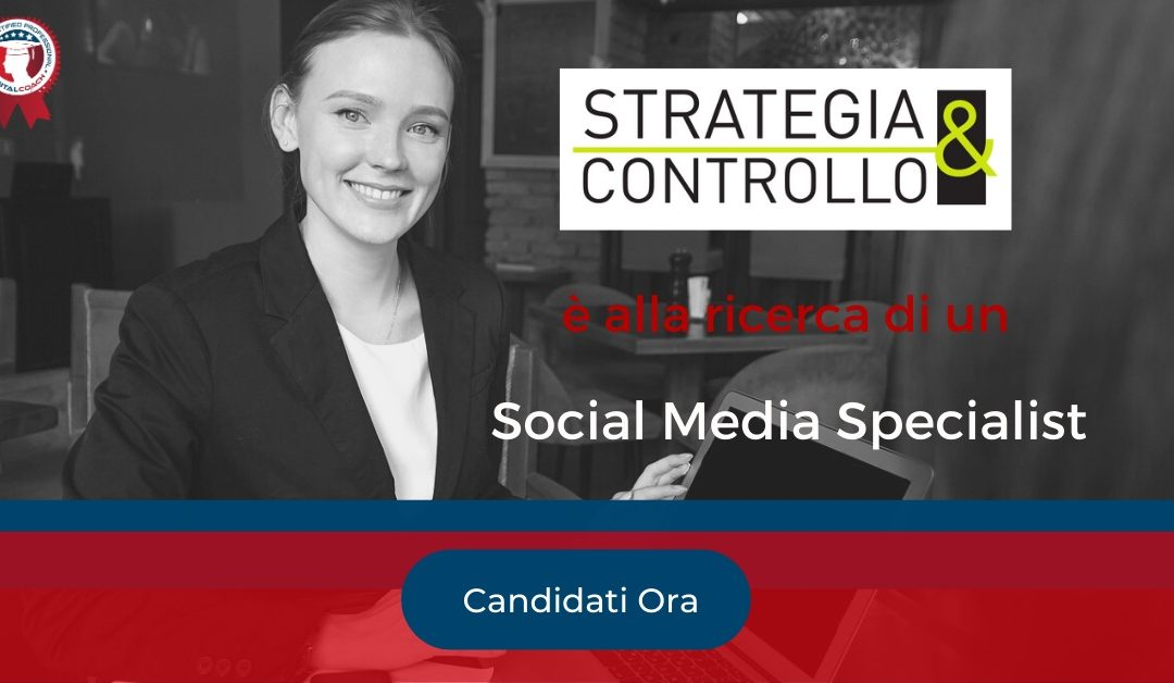 Social Media Specialist - Pordenone - Strategia&Controllo